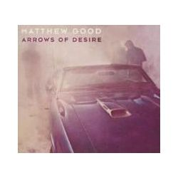Musik: Arrows Of Desire  von Matthew Good
