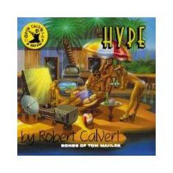 Musik: Hype  von Robert Calvert