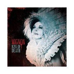 Musik: Kiss Of Death  von Mignon