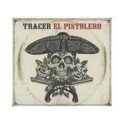 Musik: El Pistolero  von Tracer