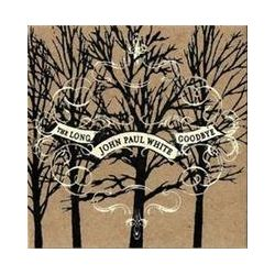 Musik: Long Goodbye  von John Paul White