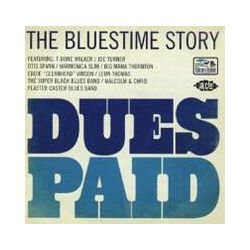 Musik: Dues Paid-The Bluestime Story