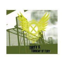 Musik: Torrent Of Fury  von Dirty K.