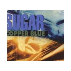 Musik: Copper Blue (Deluxe Edition)  von Sugar