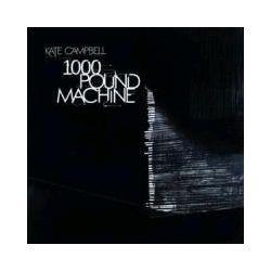 Musik: 1000 Pound Machine  von Kate Campbell