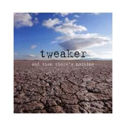 Musik: And Then Theres Nothing  von Tweaker