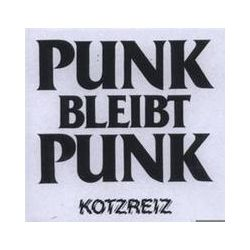 Musik: Punk Bleibt Punk  von Kotzreiz