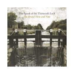 Musik: The Brutal Here And Now  von The Spook Of The Thirteenth Look