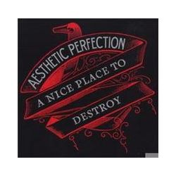 Musik: A Nice Place To Destroy (EP)  von Aesthetic Perfection