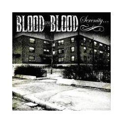 Musik: Serenity  von Blood For Blood