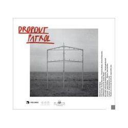 Musik: The Dropout Patrol  von The Dropout Patrol