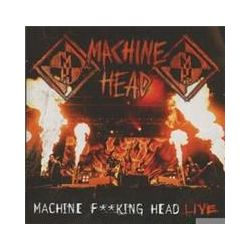 Musik: Machine F**King Head-Live  von Machine Head