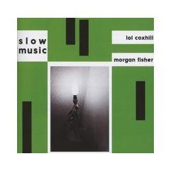 Musik: Slow Music  von Lol Fisher Morgan & Coxhill