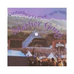 Musik: Glastonbury Festival 1979-1981  von Mother Gong