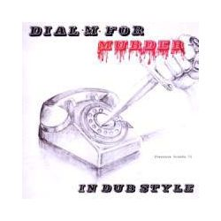 Musik: Dial M For Murder In Dub Style