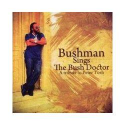 Musik: Bushman Sings The Bush Doctor  von Bushman