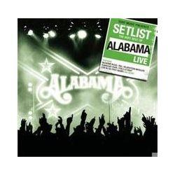 Musik: Setlist: The Very Best Of Alabama LIVE  von Alabama