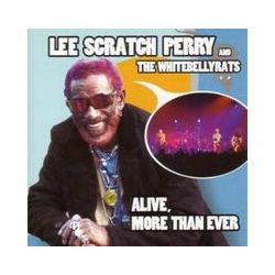 "Musik: Alive,More Than Ever  von Lee ""Scratch"" Perry"