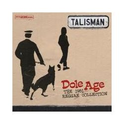 Musik: Dole Age-The 1981 Reggae Collection  von Talisman
