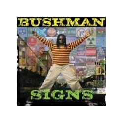 Musik: Signs  von Bushman