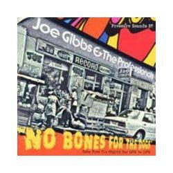 Musik: No Bones For The Dogs  von Joe & The Professionals Gibbs