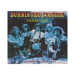 Musik: Canal Trip-An Anthology 1969-74  von Burnin Red Ivanhoe