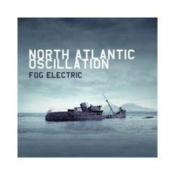 Musik: Fog Electric (Expanded Edition)  von North Atlantic Oscillation