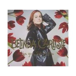 Musik: Live Your Life Be Free (2CD+DVD Deluxe Edition)  von Belinda Carlisle