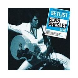 Musik: Setlist: The Very Best Of Elvis Presley LIVE  von Elvis Presley