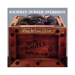 Musik: Not Fragile/Four Wheel Drive (2 On 1)  von Bachman-Turner Overdrive
