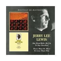 Musik: She Even Woke Me Up To Say Goodbye  von Jerry Lee Lewis