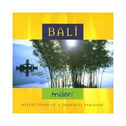 Musik: Bali-Reflection Of A Tranquil Paradise  von Midori