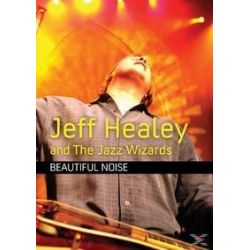 Musik: Beautiful Noise  von Jeff & The Jazz Wizards Healey, Jeff Healey Band