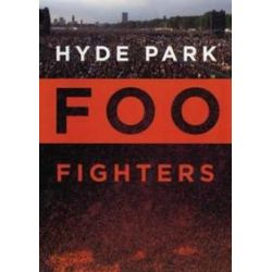 Musik: Hyde Park  von Foo Fighters, Lemmy Kilmister, Brian May, Roger Taylor