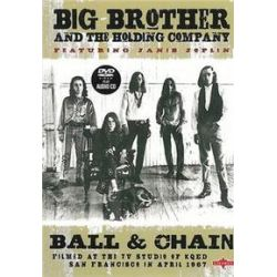Musik: Ball & Chain  von Big Brother And The Holding Company, Janis Joplin