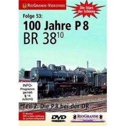 Musik: Die BR 38.10 bei der DR  von 100 Jahre P. 8