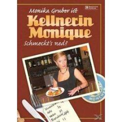 """Musik: Kellnerin Monique """"Schmeckt's ned?""""  von Monika Gruber"""