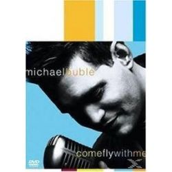 Musik: Come Fly With Me (DVD & CD)  von Peter Kagan von Michael Bublé