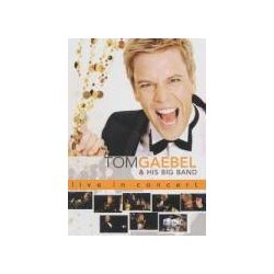 Musik: Live In Concert  von Tom Gäbel