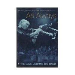Musik: Live...As Always (DVD)  von Dave Big Band Liebman