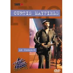 Musik: In Concert-Ohne Filter  von Curtis Mayfield, Lee Goodness, Louis Stefanell, Buzz Amato, Randy Keith Brown