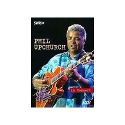 Musik: In Concert-Ohne Filter  von Phil Upchurch, Phil Upchurch