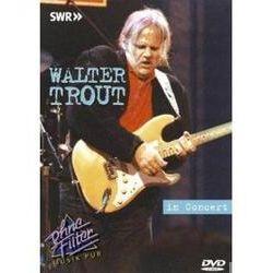 Musik: In Concert-Ohne Filter  von Walter Trout, Walter Trout, Martin Gerschwitz, James Trapp, Bernard Pershey
