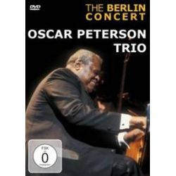 Musik: The Berlin Concert  von Oscar Trio Peterson, Oscar Peterson