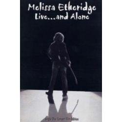 Musik: Melissa Etheridge - Live ... and Alone  von Etheridge Melissa