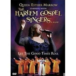 Musik: Let The Good Times Roll  von Queen Ester Marrow & The Harlem Gospel Singers, Queen Esther Marrow