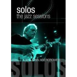 Musik: Solos: The Jazz Sessions  von John Abercrombie