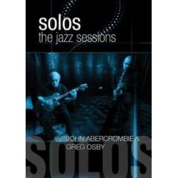 Musik: Solos: The Jazz Sessions  von Osby,Greg & Abercrombie,John