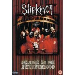 Musik: Welcome To Our Neighbourhood  von Slipknot