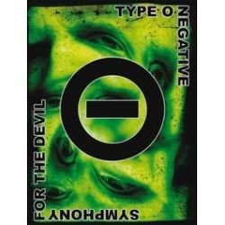 Musik: Symphony for the devil (The World Of Type  von Type O. Negative